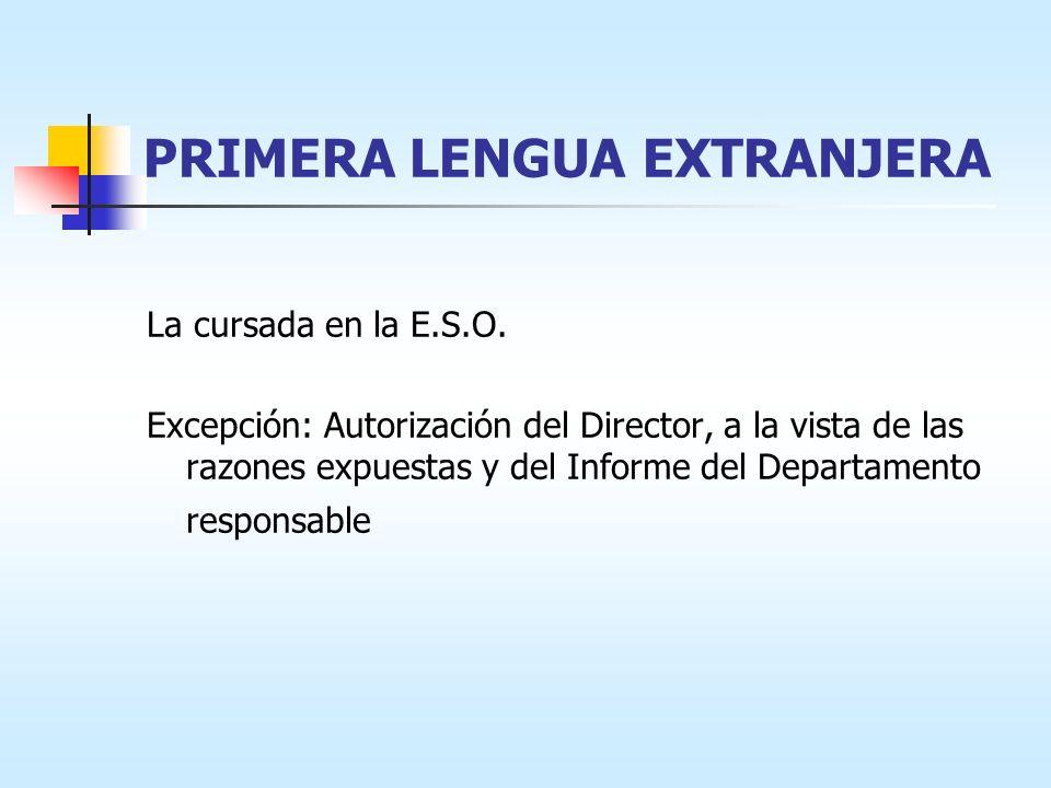 PRIMERA LENGUA EXTRANJERA La cursada en la E.S.O.