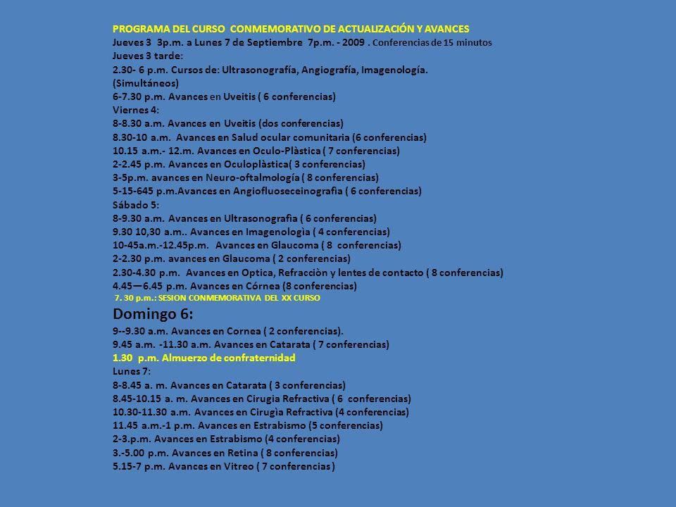 PROGRAMA DEL CURSO CONMEMORATIVO DE ACTUALIZACIÓN Y AVANCES Jueves 3 3p.m.