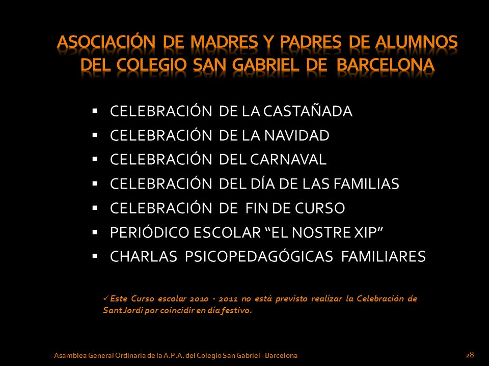 CELEBRACIÓN DE LA CASTAÑADA CELEBRACIÓN DE LA NAVIDAD CELEBRACIÓN DEL CARNAVAL CELEBRACIÓN DEL DÍA DE LAS FAMILIAS CELEBRACIÓN DE FIN DE CURSO PERIÓDI