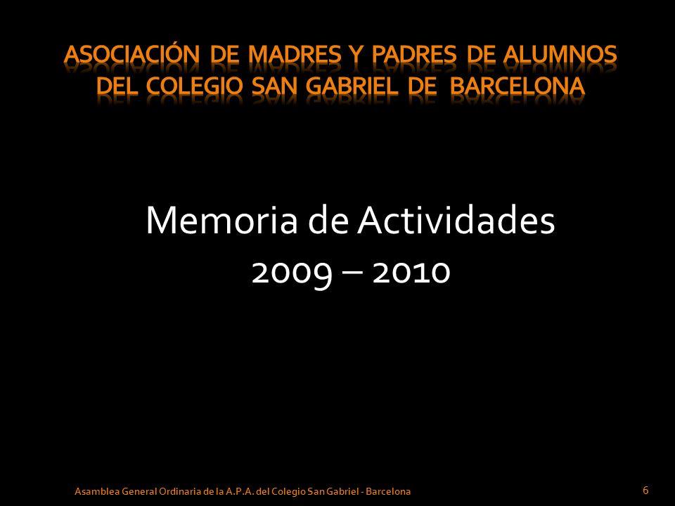 Propuesta de Actividades para el Curso 2010 – 2011 27 Asamblea General Ordinaria de la A.P.A.