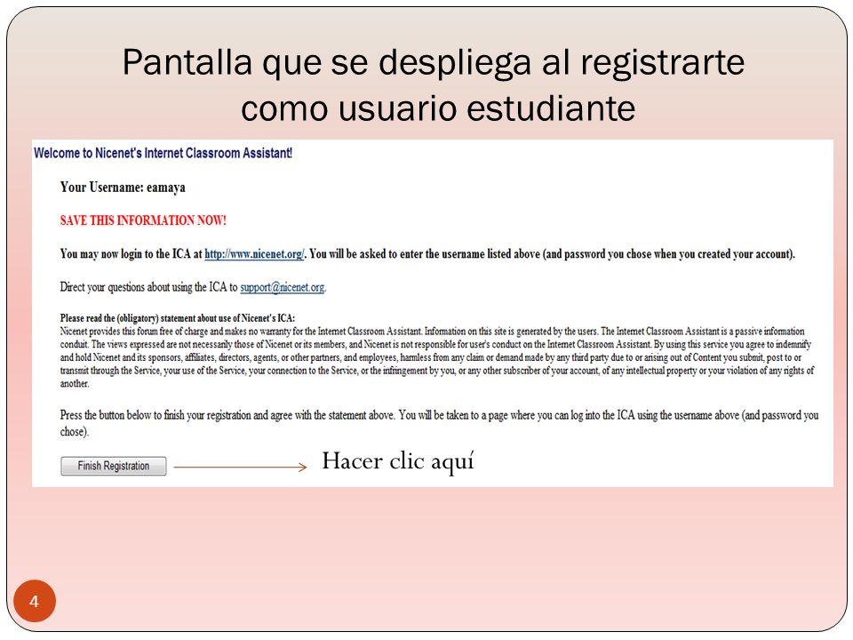 Pantalla que se despliega al registrarte como usuario estudiante Hacer clic aquí 4