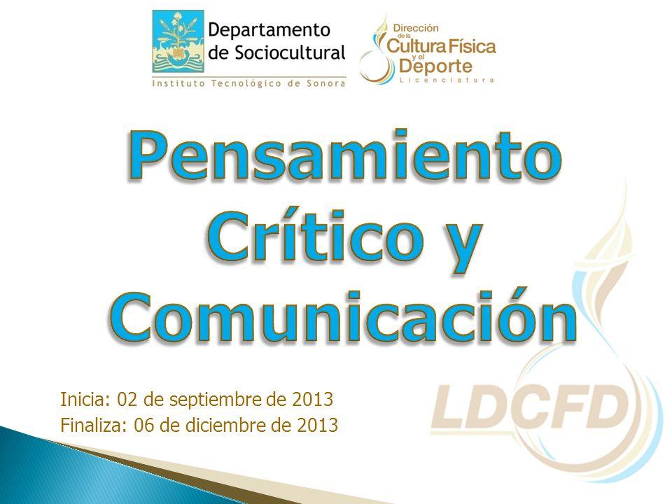 Inicia: 02 de septiembre de 2013 Finaliza: 06 de diciembre de 2013