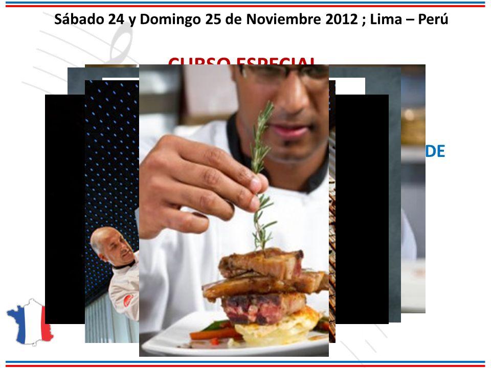 Sábado 24 y Domingo 25 de Noviembre 2012 ; Lima – Perú CURSO ESPECIAL MODULO I: CREATIVIDAD, ARMONIA, EQUILIBRIO EN EL ARMADO Y PRESENTACIÓN DE UN PLATO