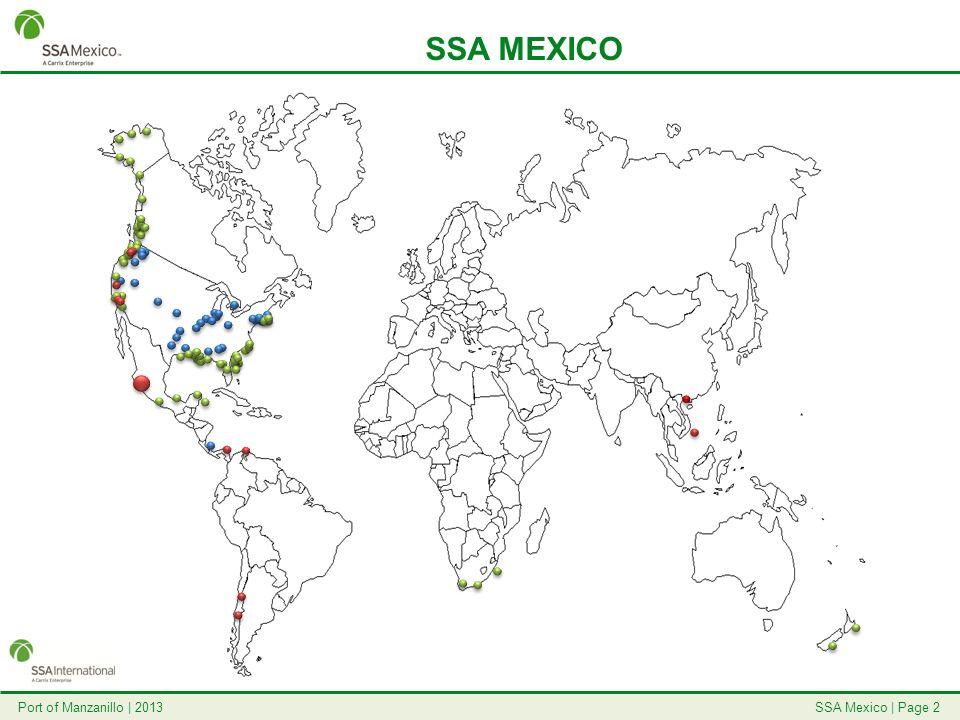 SSA Mexico | Page 13Port of Manzanillo | 2013 SERVICIO DEL TREN Servicio de tren proporcionado por Ferromex.