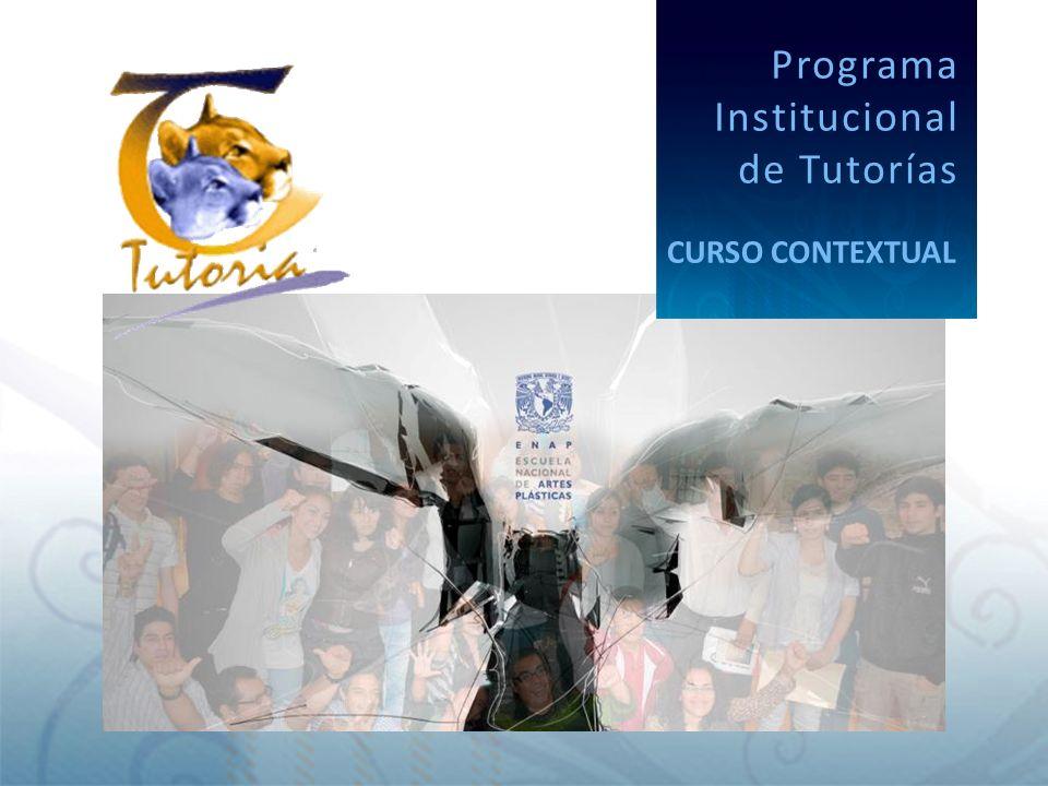Programa Institucional de Tutorías CURSO CONTEXTUAL