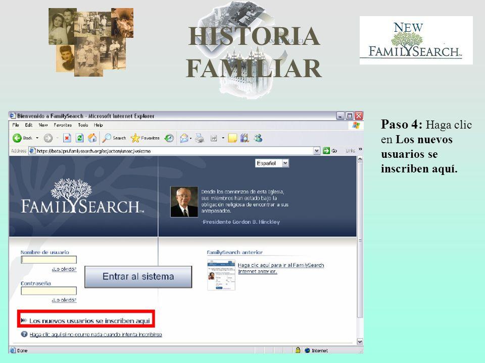 HISTORIA FAMILIAR N EW Paso 4: Haga clic en Los nuevos usuarios se inscriben aquí.