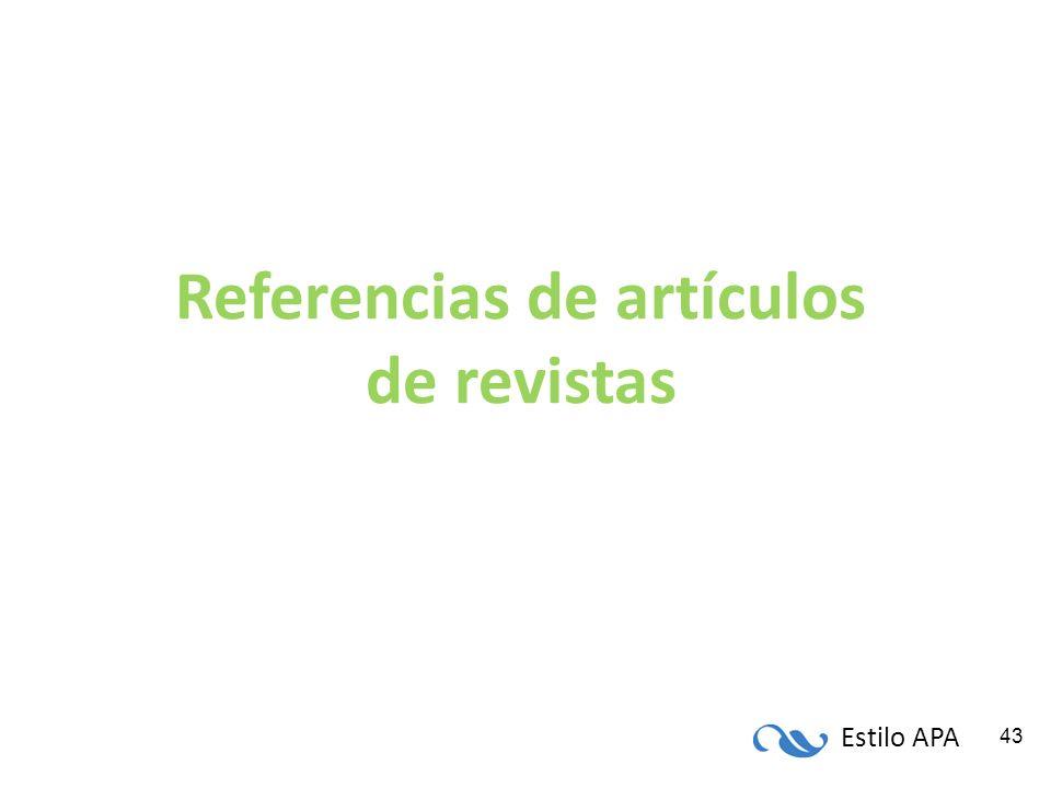 Estilo APA 43 Referencias de artículos de revistas