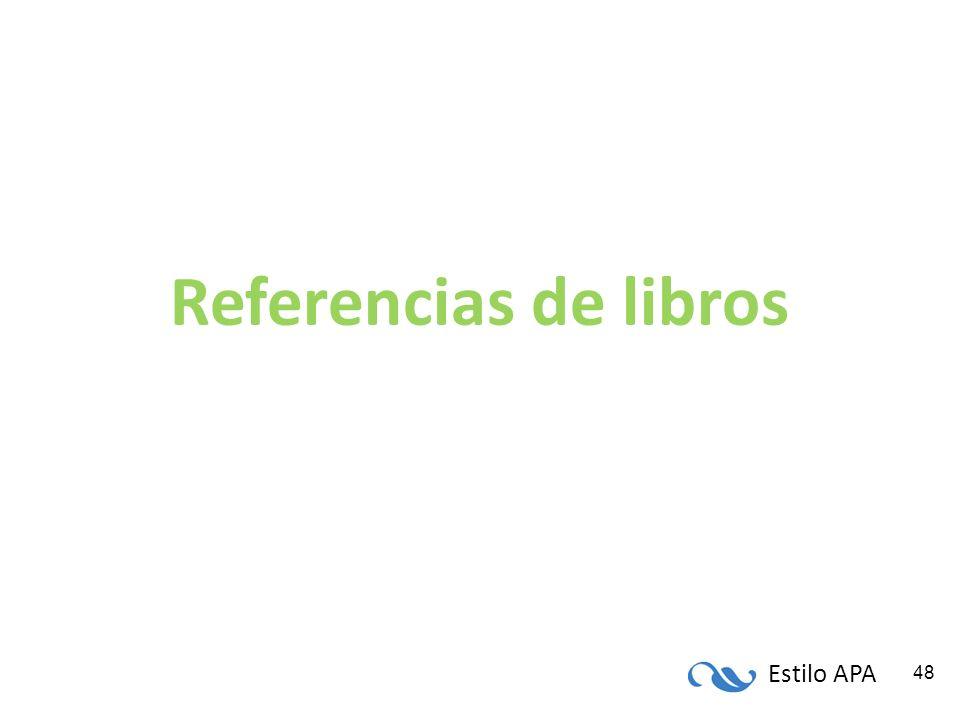 Estilo APA 48 Referencias de libros