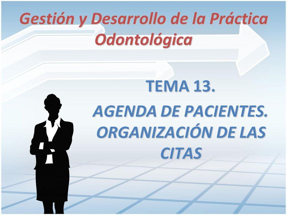 ORGANIZACIÓN DEL LIBRO DE CITAS El libro de citas es un instrumento de gran importancia para la gestión eficaz de la consulta.