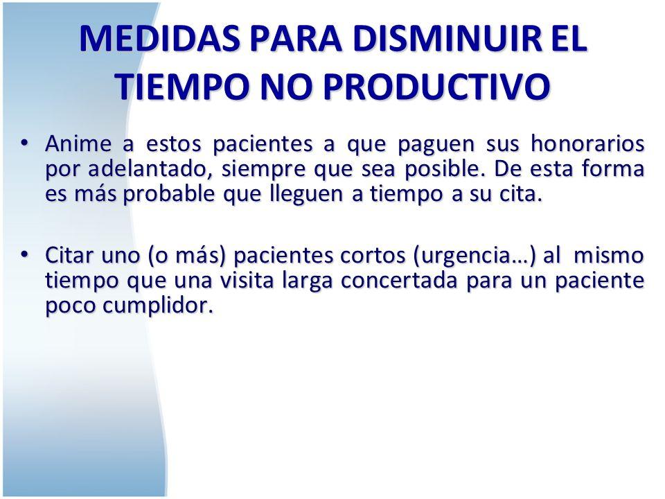 ORGANIZAR EL LIBRO DE CITAS El libro de citas es un instrumento de gran importancia para la gestión eficaz de la consulta.