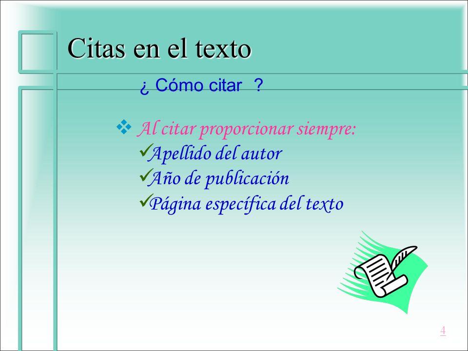 Citas en el texto.( INEGI, 2003, p.19) 2. 2.
