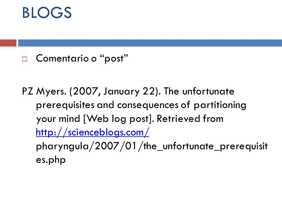 BLOGS Comentario o post PZ Myers. (2007, January 22). The unfortunate prerequisites and consequences of partitioning your mind [Web log post]. Retriev