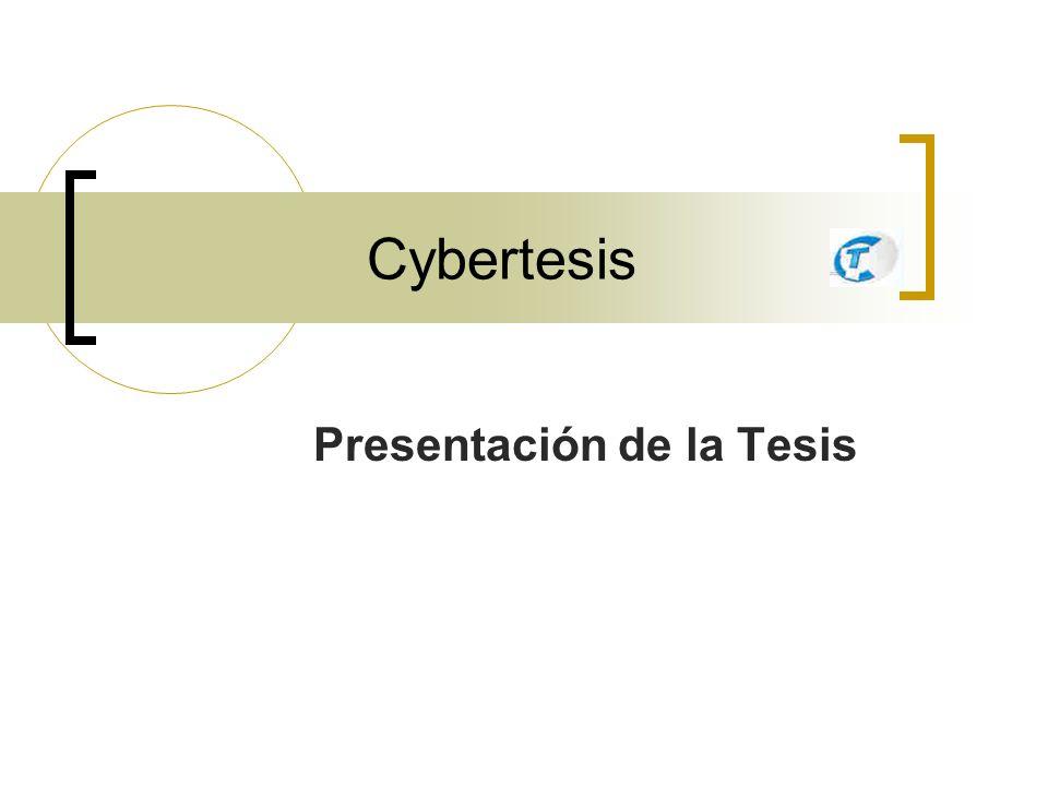 Cybertesis Presentación de la Tesis
