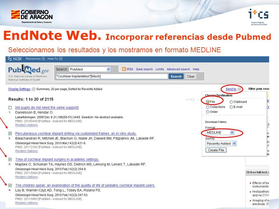 EndNote Web. Incorporar referencias desde Pubmed Seleccionamos los resultados y los mostramos en formato MEDLINE