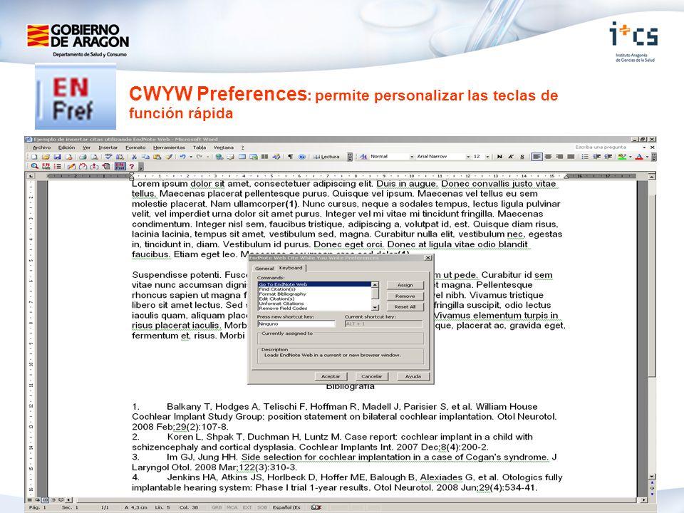 CWYW Preferences : permite personalizar las teclas de función rápida