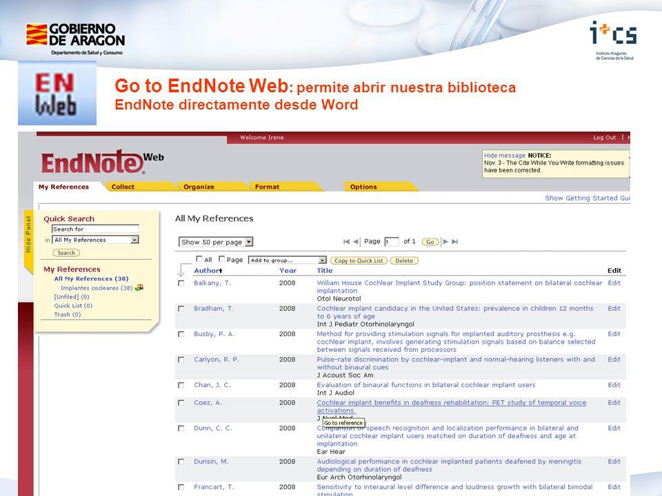 Go to EndNote Web : permite abrir nuestra biblioteca EndNote directamente desde Word