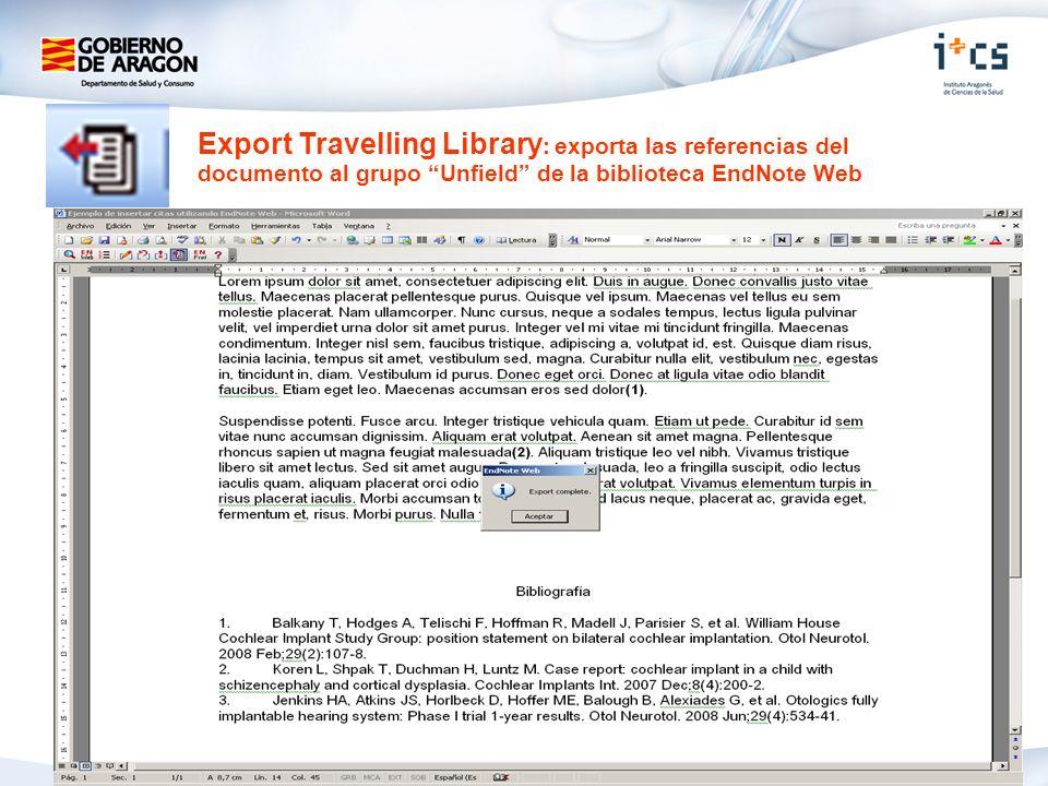 Export Travelling Library : exporta las referencias del documento al grupo Unfield de la biblioteca EndNote Web