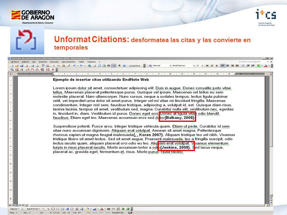 Unformat Citations: desformatea las citas y las convierte en temporales