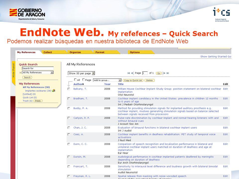 EndNote Web. My refefences – Quick Search Podemos realizar búsquedas en nuestra biblioteca de EndNote Web