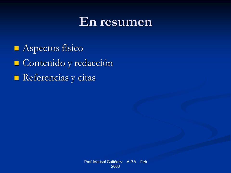 Prof.Marisol Gutiérrez A.P.A Feb 2008 Citas vs.