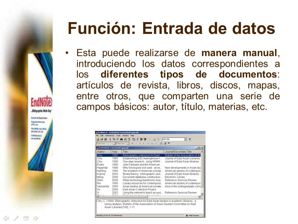 Función: Entrada de datos Esta puede realizarse de manera manual, introduciendo los datos correspondientes a los diferentes tipos de documentos: artíc