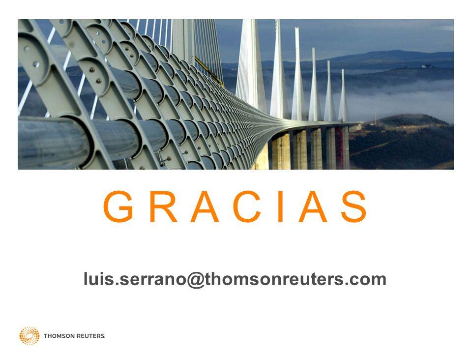 G R A C I A S luis.serrano@thomsonreuters.com
