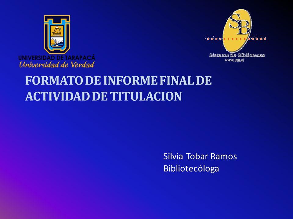 INTRODUCCIÓN Entre los requisitos de egreso de sus alumnos la Universidad de Tarapacá exige la publicación de un informe final de actividad de titulación, memoria o seminario de título.