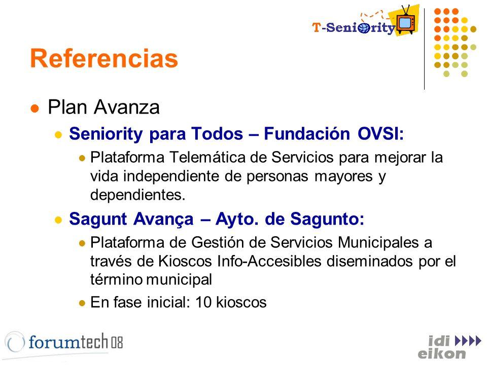 Referencias Plan Avanza Seniority para Todos – Fundación OVSI: Plataforma Telemática de Servicios para mejorar la vida independiente de personas mayor