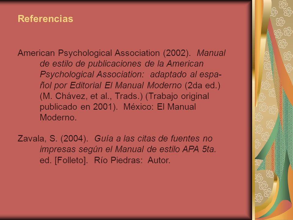 Referencias American Psychological Association (2002).