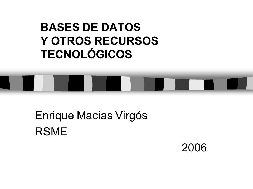 Bases de datos MathSciNet ISI Web of Knowledge ZMATH MATHDI