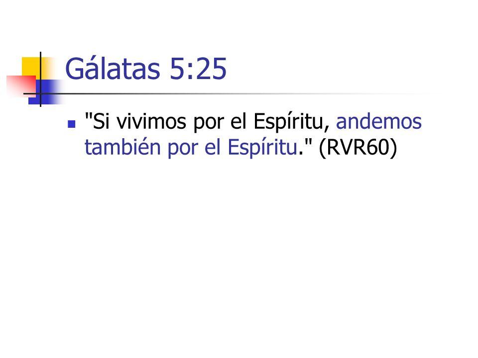 Gálatas 5:25