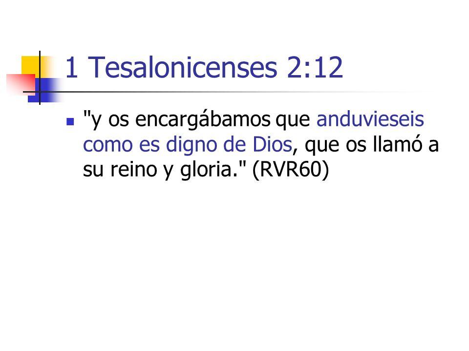 1 Tesalonicenses 2:12