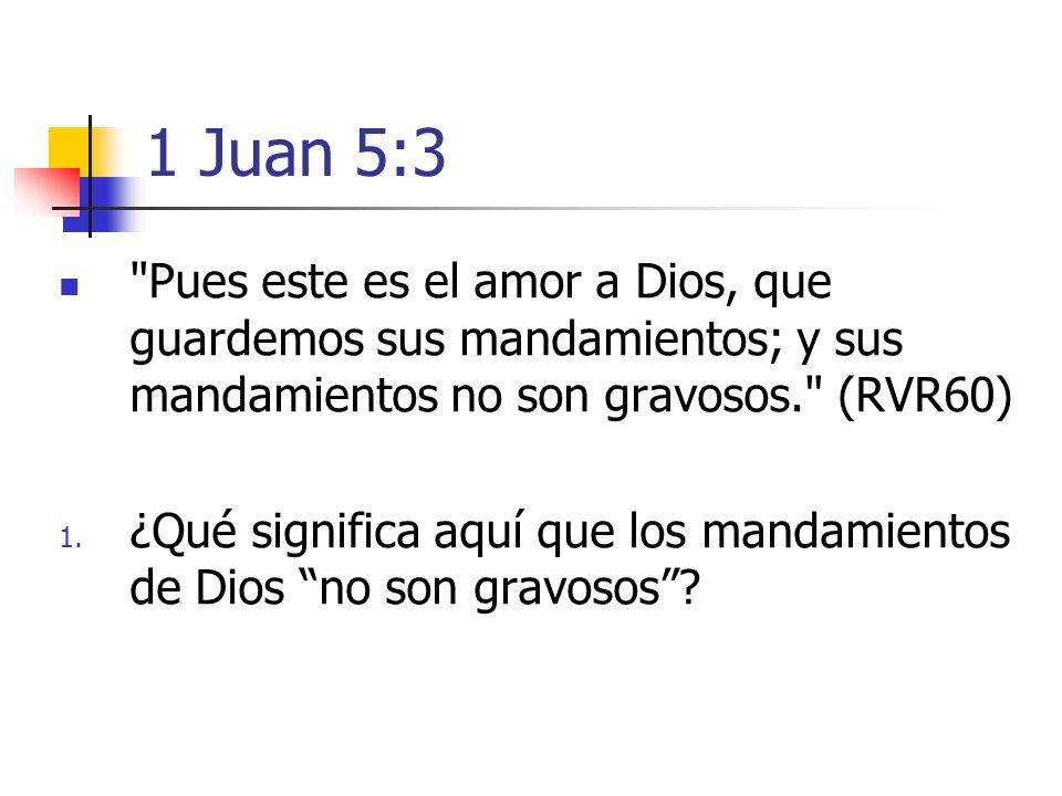 1 Juan 5:3