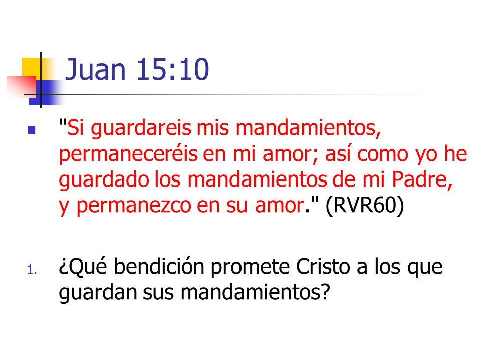 Juan 15:10