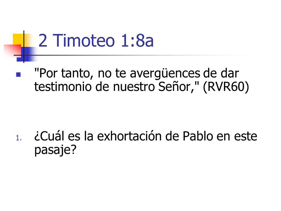 2 Timoteo 1:8a