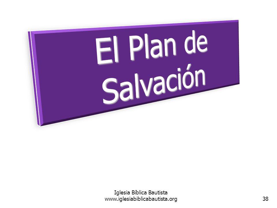 38 Iglesia Bíblica Bautista www.iglesiabiblicabautista.org