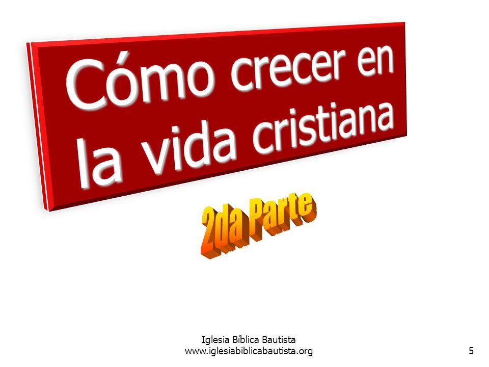 5 Iglesia Bíblica Bautista www.iglesiabiblicabautista.org