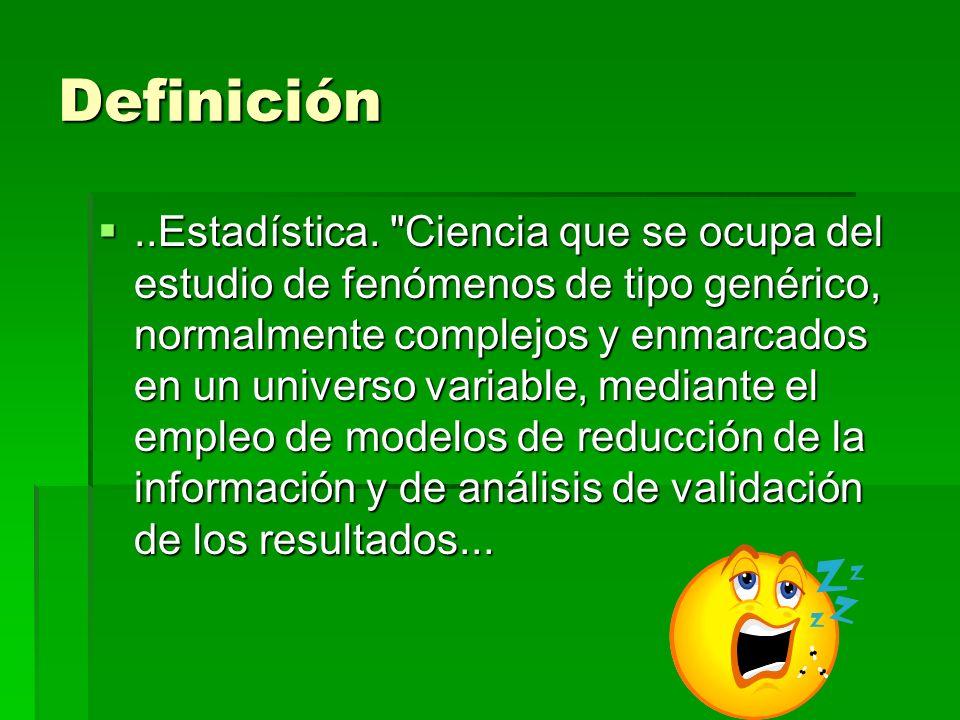 Definición..Estadística.