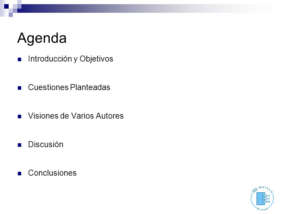 Agenda Introducción y Objetivos Cuestiones Planteadas Visiones de Varios Autores Discusión Conclusiones