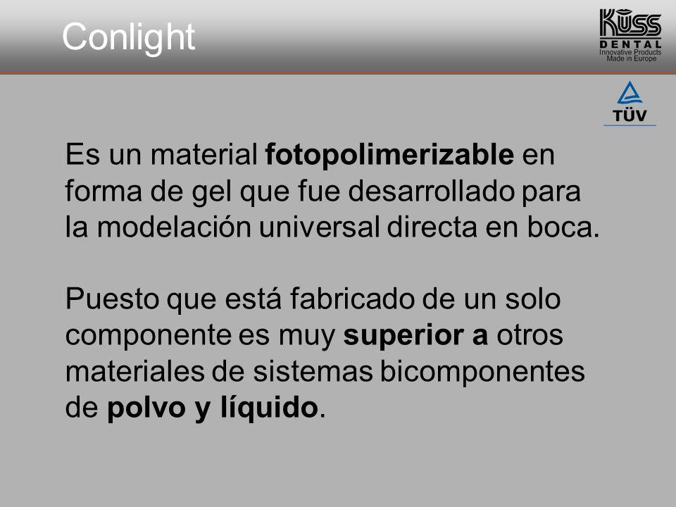 Conlight Producto sanitario certificado de clase IIa Fácil de aplicar; gran ahorro de tiempo Sin olor ni sabor (libre de MMA); biocompatible Endurece con todas las máquinas de luz comunes Una vez endurecido se puede repasar, y es libre de deformaciones Ventajas