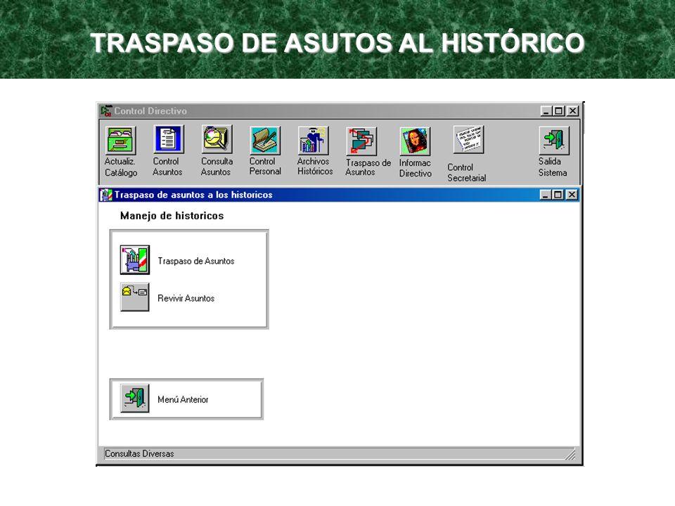 TRASPASO DE ASUTOS AL HISTÓRICO