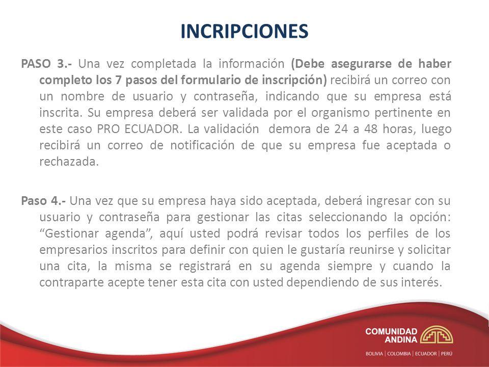 INCRIPCIONES PASO 3.- Una vez completada la información (Debe asegurarse de haber completo los 7 pasos del formulario de inscripción) recibirá un corr