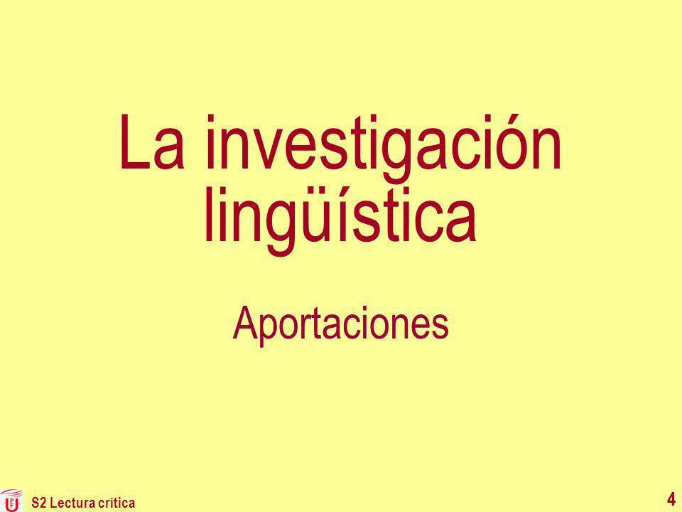 S2 Lectura crítica 4 La investigación lingüística Aportaciones 4