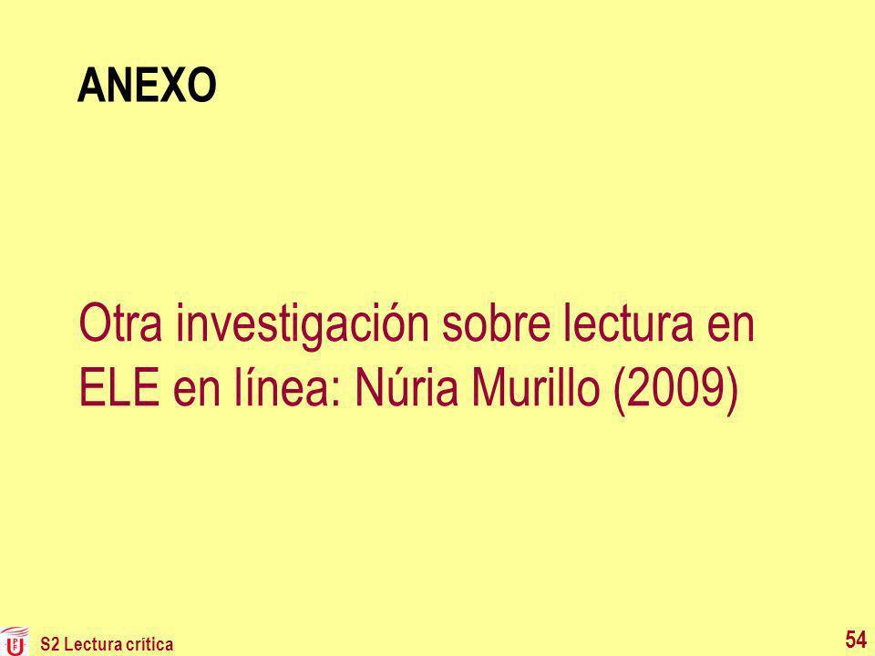 ANEXO Otra investigación sobre lectura en ELE en línea: Núria Murillo (2009) S2 Lectura crítica 54