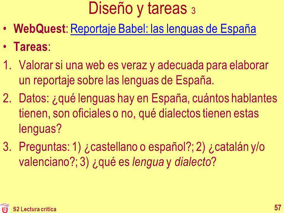 Diseño y tareas 3 WebQuest : Reportaje Babel: las lenguas de EspañaReportaje Babel: las lenguas de España Tareas : 1.Valorar si una web es veraz y ade