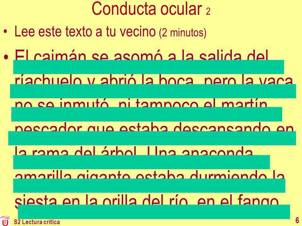 27 Lectura crítica 9 Lector acrítico Busca EL significado (único y constante).