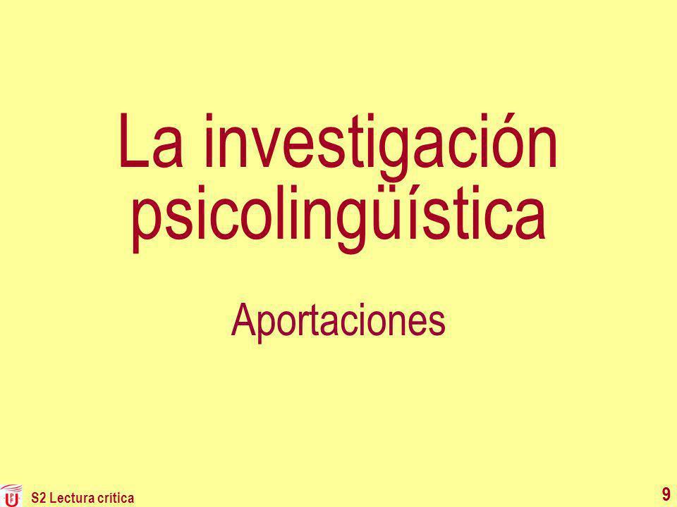9 La investigación psicolingüística Aportaciones 9