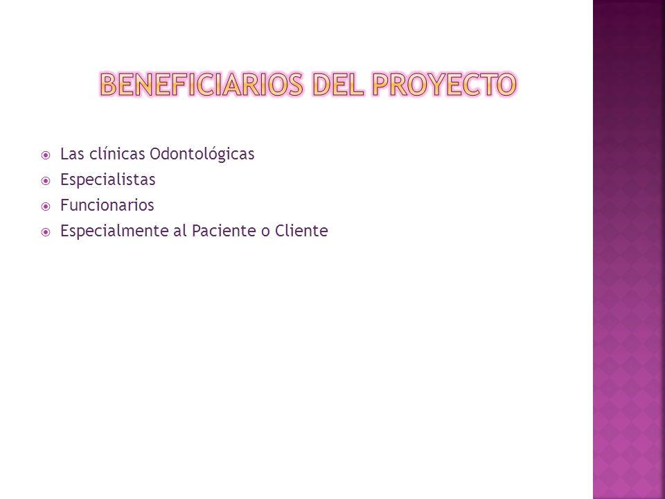 Las clínicas Odontológicas Especialistas Funcionarios Especialmente al Paciente o Cliente