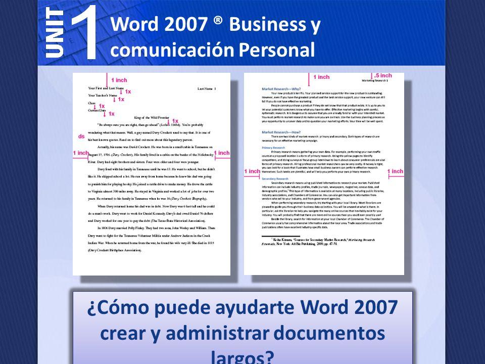 Lección 4: Gestionar documentos largos En Word 2007 puede crear una tabla de contenido, encabezados y pies de página e insertar números de página, para ayudar a administrar documentos largos, tales como los informes académicos y empresariales.