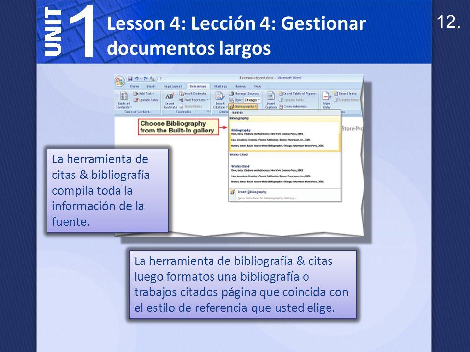Lección 4: Gestionar documentos largos Notas aparecen al final de una sección o al final del documento.